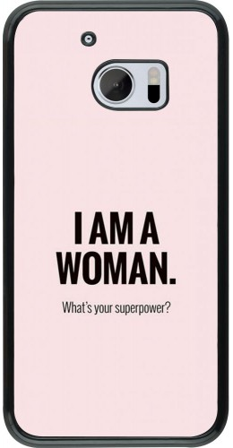 Coque HTC 10 - I am a woman