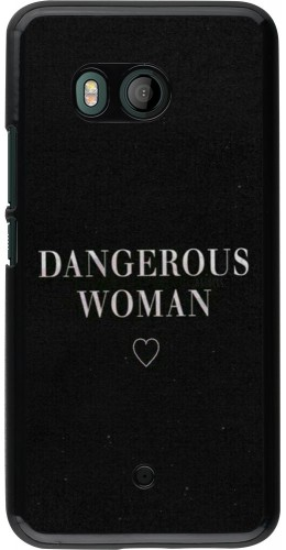 Coque HTC U11 - Dangerous woman