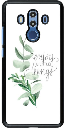 Coque Huawei Mate 10 Pro - Enjoy the little things