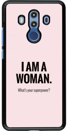 Coque Huawei Mate 10 Pro - I am a woman