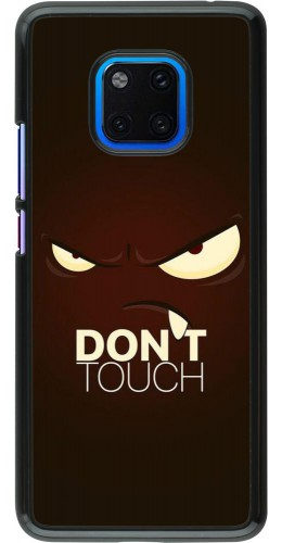 Coque Huawei Mate 20 Pro - Angry Dont Touch