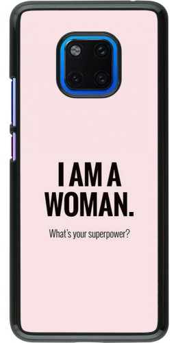 Coque Huawei Mate 20 Pro - I am a woman