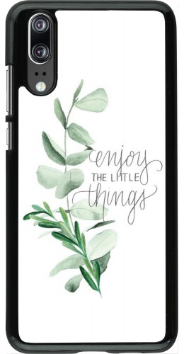 Coque Huawei P20 - Enjoy the little things