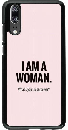 Coque Huawei P20 - I am a woman