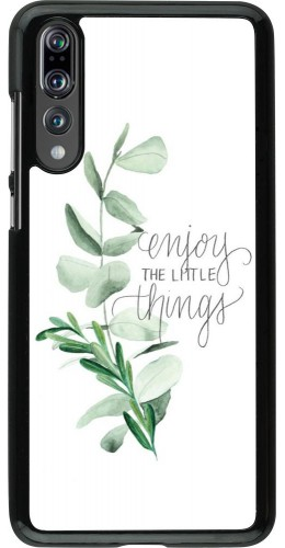 Coque Huawei P20 Pro - Enjoy the little things