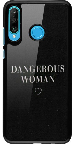 Coque Huawei P30 Lite - Dangerous woman