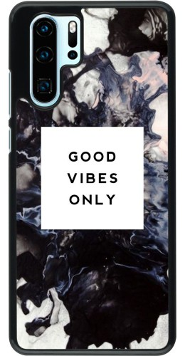 Coque Huawei P30 Pro - Marble Good Vibes Only