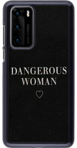 Coque Huawei P40 - Dangerous woman