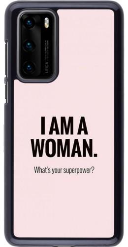 Coque Huawei P40 - I am a woman