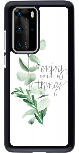 Coque Huawei P40 Pro - Enjoy the little things