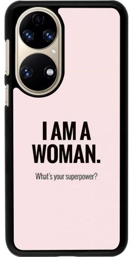 Coque Huawei P50 - I am a woman