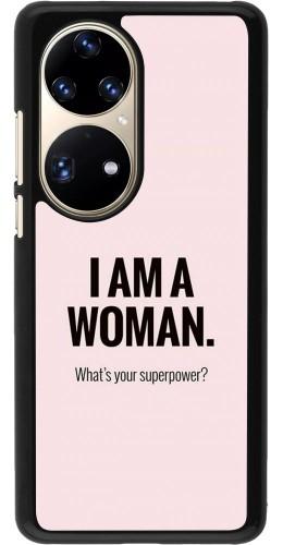 Coque Huawei P50 Pro - I am a woman