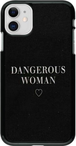 Coque iPhone 11 - Dangerous woman