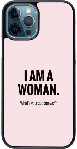 Coque iPhone 12 / 12 Pro - I am a woman
