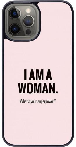 Coque iPhone 12 Pro Max - I am a woman
