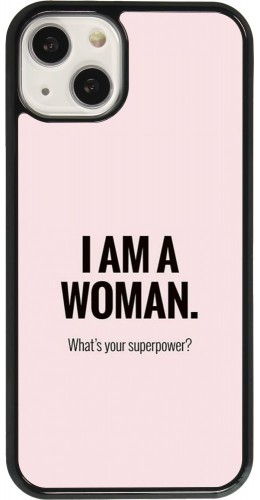Coque iPhone 13 - I am a woman