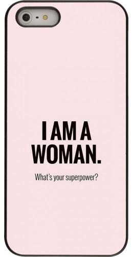 Coque iPhone 5/5s / SE (2016) - I am a woman