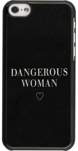 Coque iPhone 5c - Dangerous woman