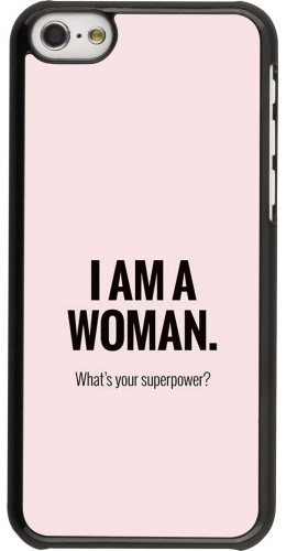 Coque iPhone 5c - I am a woman