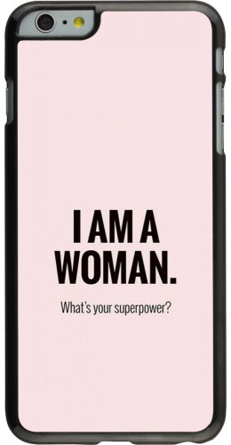 Coque iPhone 6 Plus / 6s Plus - I am a woman