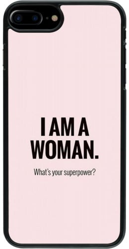 Coque iPhone 7 Plus / 8 Plus - I am a woman
