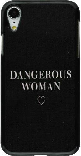 Coque iPhone XR - Dangerous woman