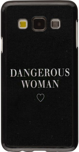 Coque Samsung Galaxy A3 (2015) - Dangerous woman