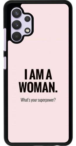 Coque Samsung Galaxy A32 - I am a woman