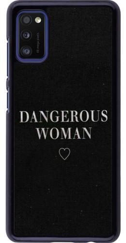 Coque Samsung Galaxy A41 - Dangerous woman