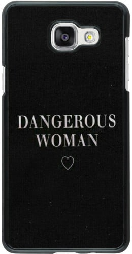 Coque Galaxy A5 (2016) - Dangerous woman