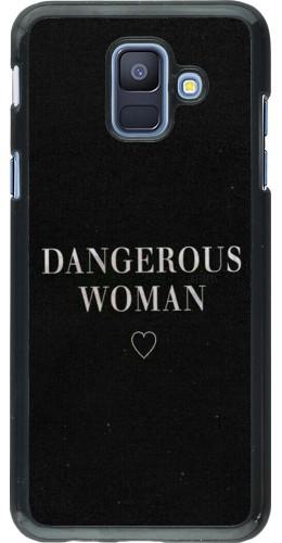 Coque Samsung Galaxy A6 - Dangerous woman