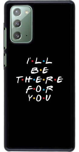 Coque Samsung Galaxy Note 20 - Friends Be there for you