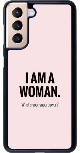 Coque Samsung Galaxy S21 5G - I am a woman