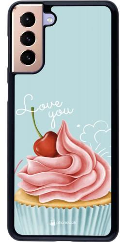 Coque Samsung Galaxy S21+ 5G - Cupcake Love You