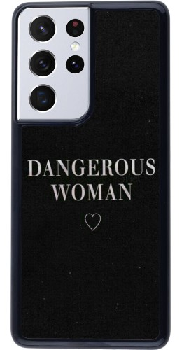 Coque Samsung Galaxy S21 Ultra 5G - Dangerous woman