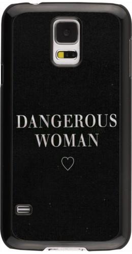 Coque Galaxy S5 - Dangerous woman
