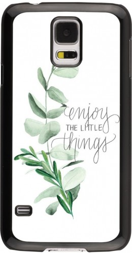 Coque Galaxy S5 - Enjoy the little things