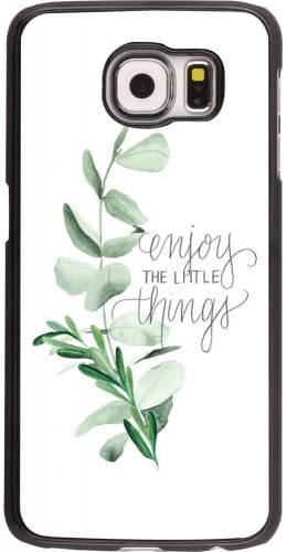 Coque Galaxy S6 - Enjoy the little things