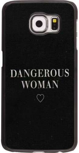 Coque Galaxy S6 edge - Dangerous woman