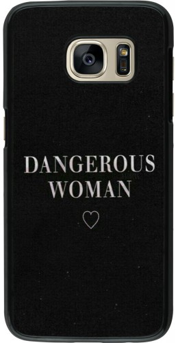 Coque Galaxy S7 - Dangerous woman
