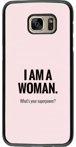 Coque Samsung Galaxy S7 edge - I am a woman