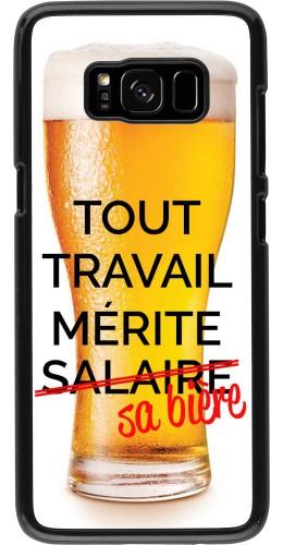 Coque Samsung Galaxy S8 - Tout travail mérite sa bière