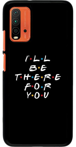 Coque Xiaomi Redmi 9T - Friends Be there for you