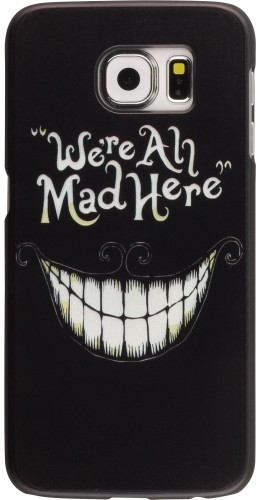 Coque Samsung Galaxy S6 - We're all mad here