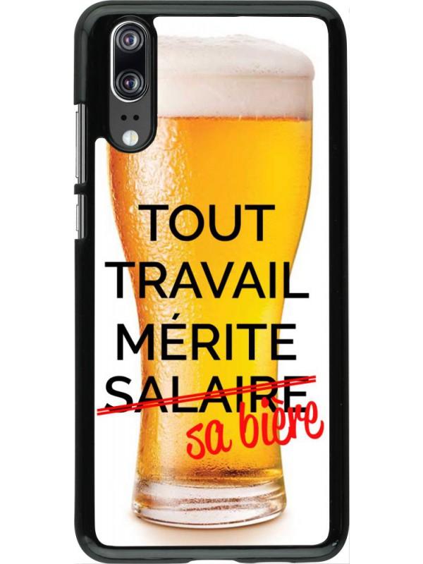Coque Huawei P20 - Tout travail mérite sa bière